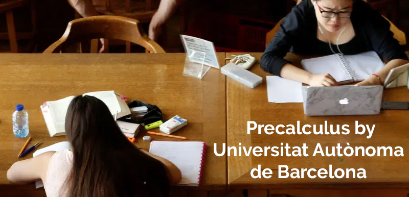 Precalculus by Universitat Autònoma de Barcelona - (Coursera)