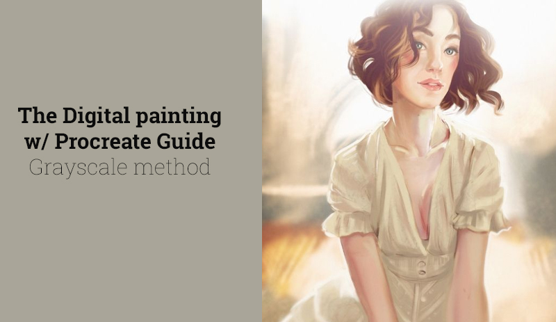 The Digital painting w/ Procreate Guide | Grayscale method (Udemy)