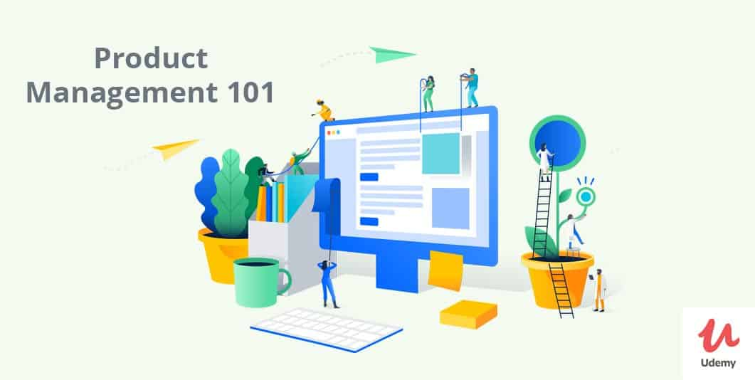 Product Management 101 (on Udemy)
