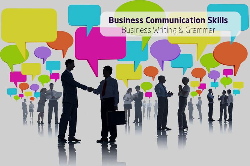 Business Communication Skills: Business Writing & Grammar [Udemy]