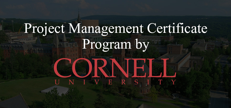 Project Management Certificate Program by Cornell University