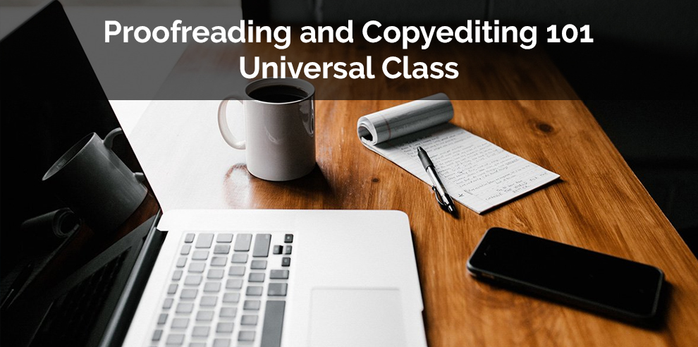 Proofreading and Copyediting 101- Universal Class