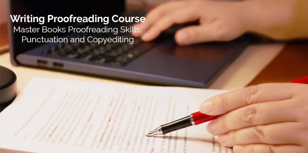 Writing Proofreading Course: Master Books Proofreading Skills, Punctuation and Copyediting – Skillshare