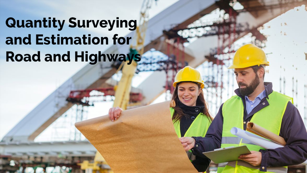 Quantity Surveying and Estimation for Road and Highways [Udemy]