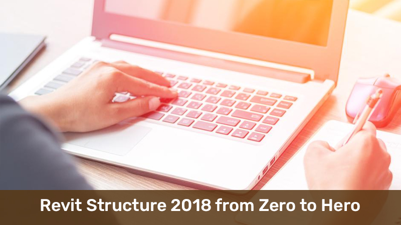 Revit Structure 2018 from Zero to Hero [Udemy]