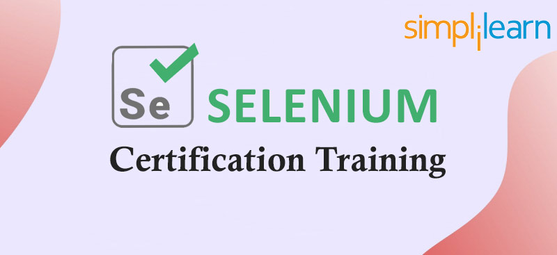 Selenium Certification Training [SimpliLearn]