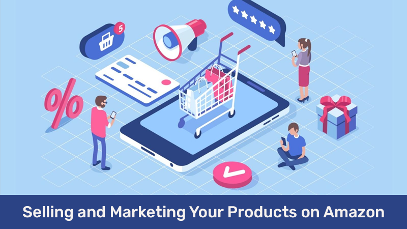 Selling and Marketing Your Products on Amazon [LinkedIn]