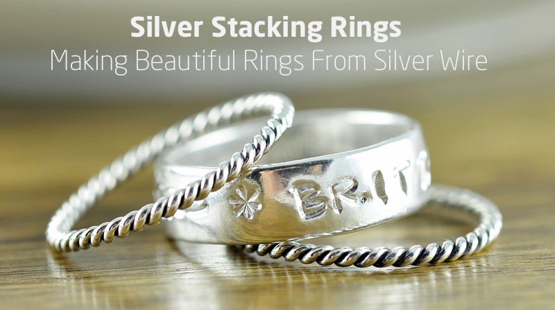 Silver Stacking Rings: Making Beautiful Rings From Silver Wire (Skillshare)