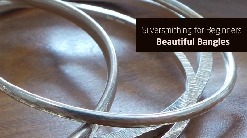 Silversmithing for Beginners - Beautiful Bangles (Skillshare)