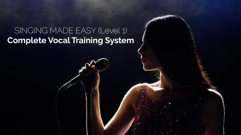SINGING MADE EASY (Level 1): Complete Vocal Training System [SkillShare]