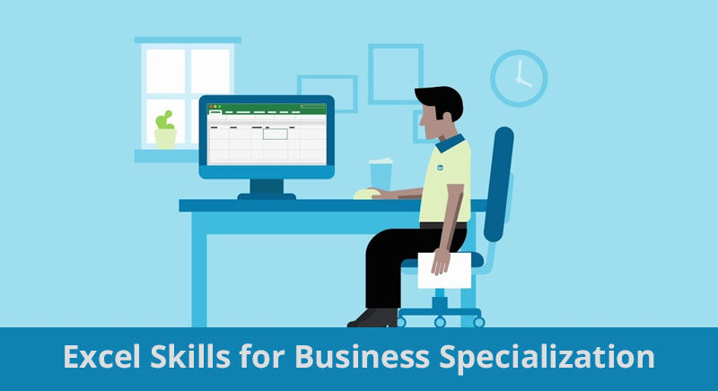Excel Skills for Business Specialization By Macquarie University [Coursera]