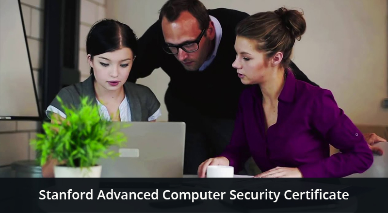 Stanford Advanced Computer Security Certificate [Stanford]