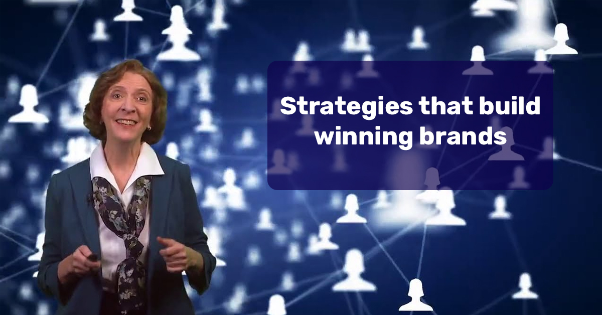 Strategies that build winning brands (Kellogg School of Management)