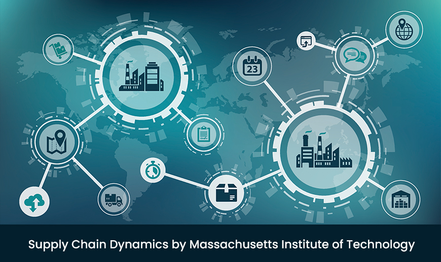 Supply Chain Dynamics by Massachusetts Institute of Technology (edX)