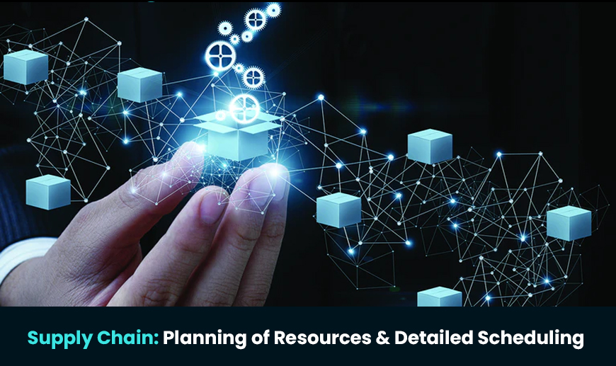 Supply Chain: Planning of Resources & Detailed Scheduling (Udemy)