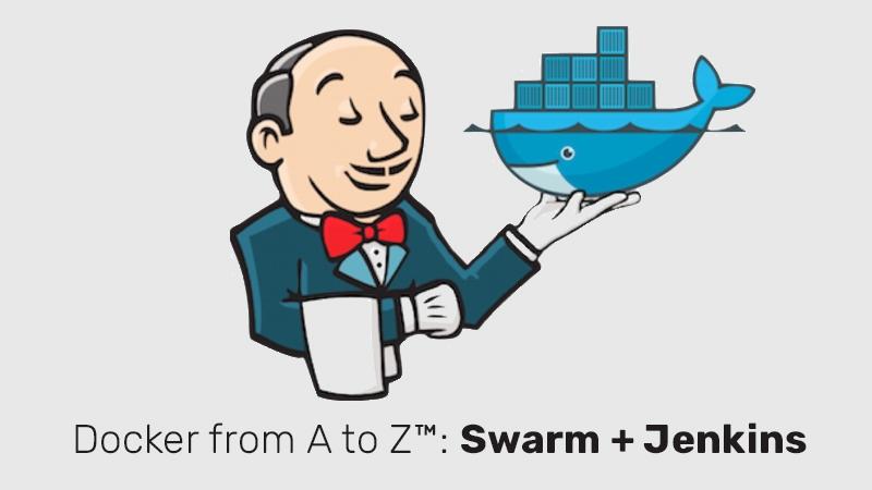 Docker from A to Z™: Swarm + Jenkins (Udemy)