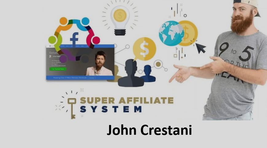 The 6-Week Super Affiliate System™ [John Crestani Course]
