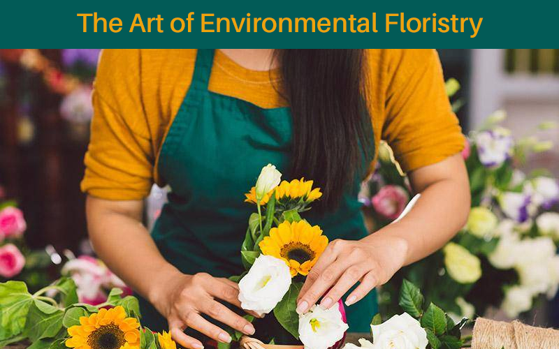 The Art of Environmental Floristry [Learning With Experts]