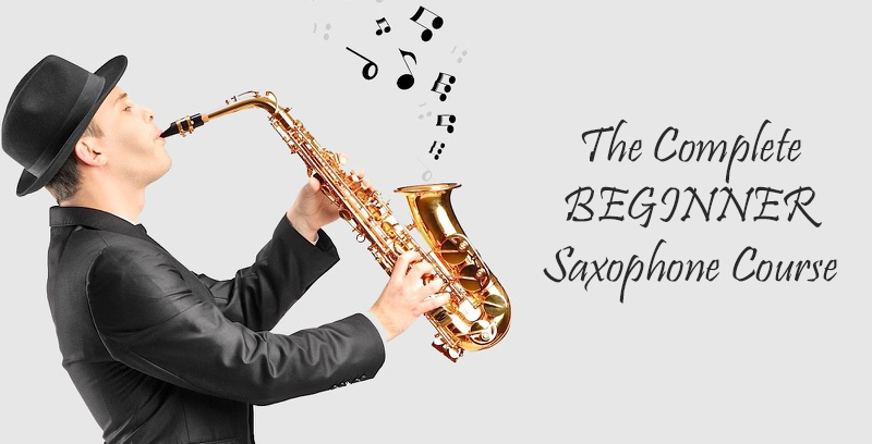 The Complete Beginner Saxophone Course [Udemy]