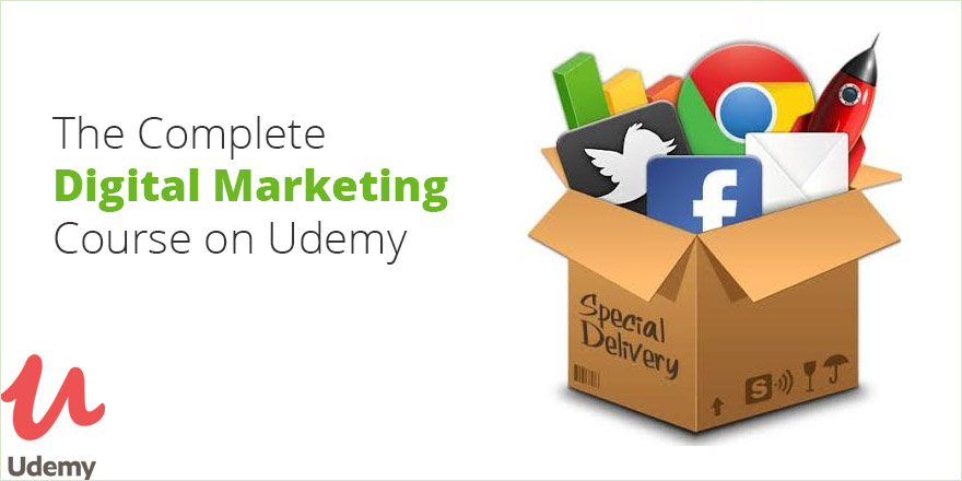 The Complete Digital Marketing Course on Udemy