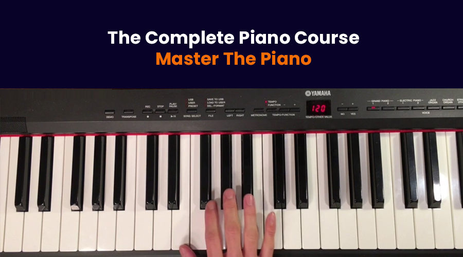 The Complete Piano Course - Master The Piano (Udemy)