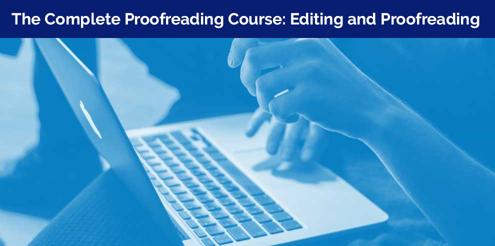 The Complete Proofreading Course: Editing and Proofreading – Udemy