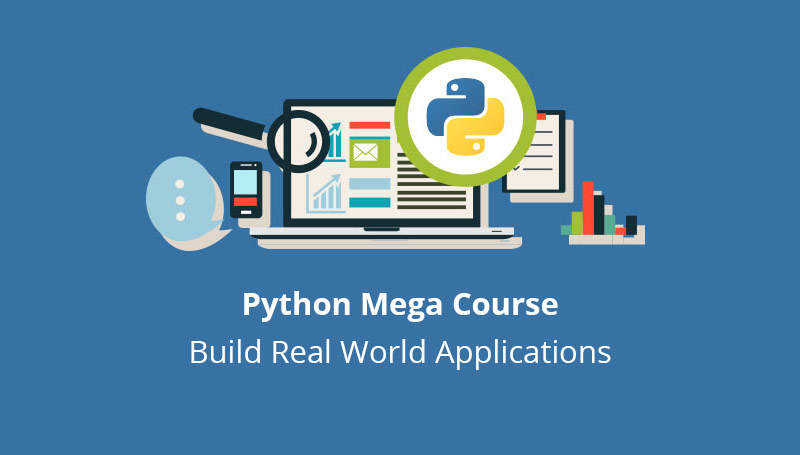 The Python Mega Course: Build 10 Real World Applications [Udemy]