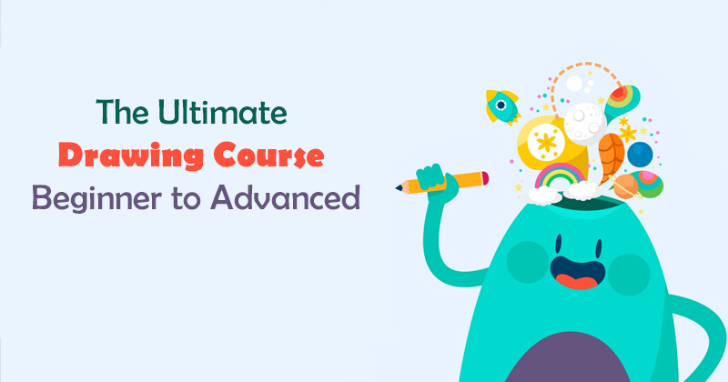 The Ultimate Drawing Course - Beginner to Advanced (Udemy)