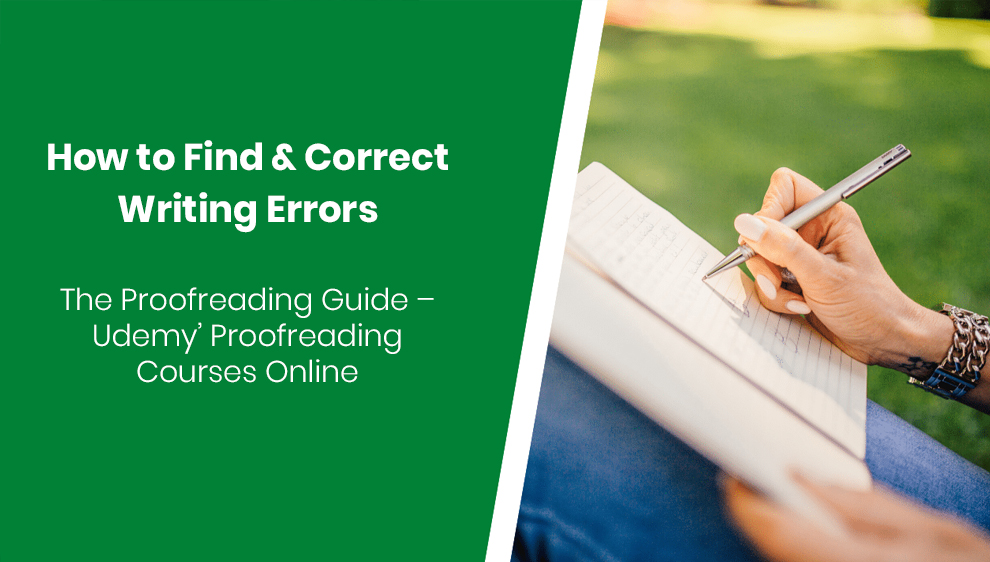 How to Find & Correct Writing Errors: The Proofreading Guide – Udemy' Proofreading Courses Online