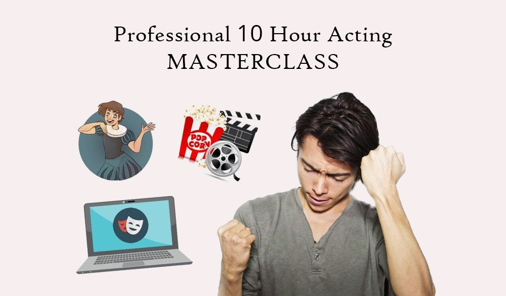 Professional 10 Hour Acting MASTERCLASS - Udemy