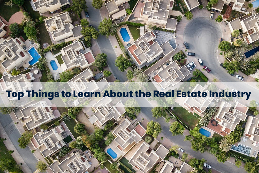 Top Things to Learn About the Real Estate Industry