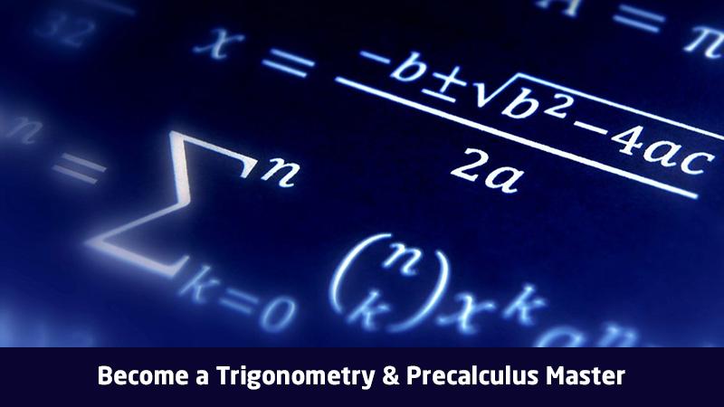 Become a Trigonometry & Precalculus Master - (Udemy)