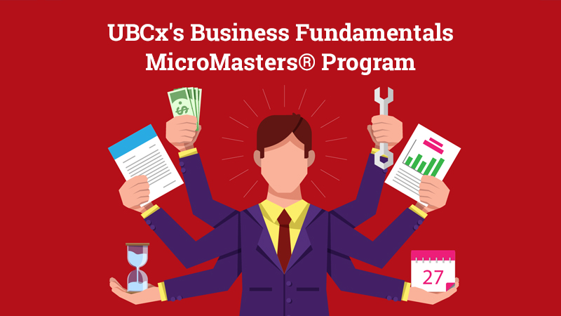 UBCx's Business Fundamentals MicroMasters® Program [EdX]
