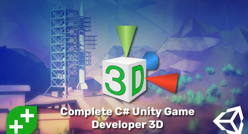 Complete C# Unity Game Developer 3D [Udemy]