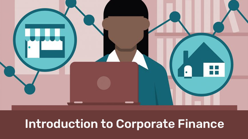 Introduction to Corporate Finance By Wharton School [Coursera]