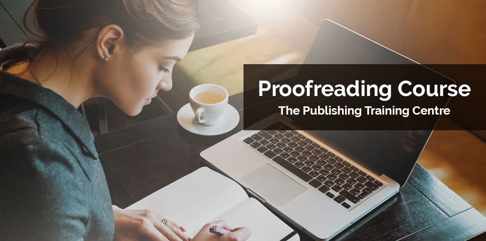 Proofreading Course – The Publishing Training Centre