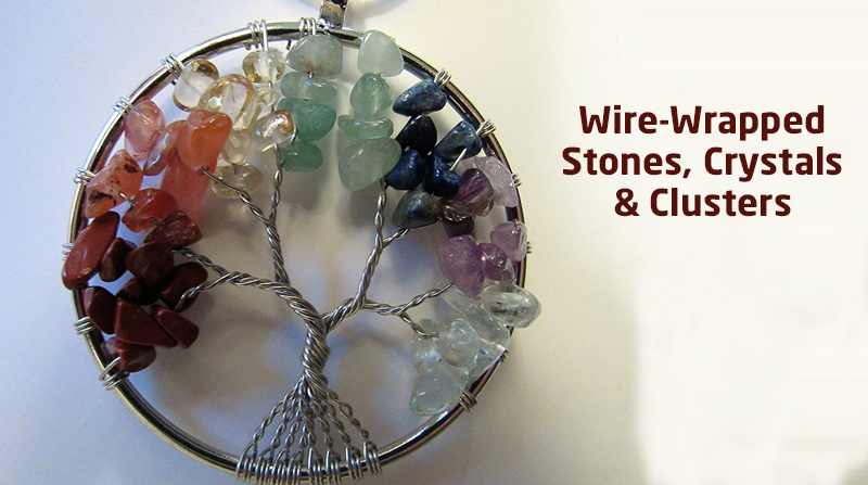 Wire-Wrapped Stones, Crystals & Clusters (MyBluPrint)