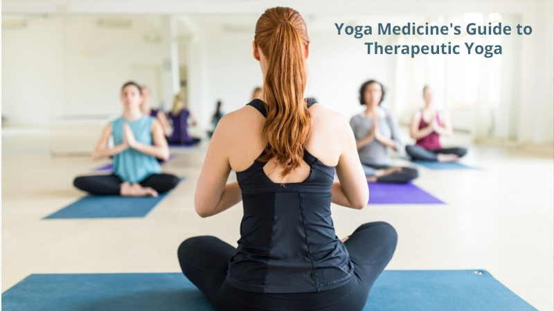 Yoga Medicine's Guide to Therapeutic Yoga [Udemy]