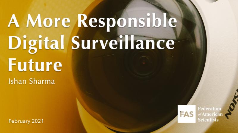 A More Responsible Digital Surveillance Future