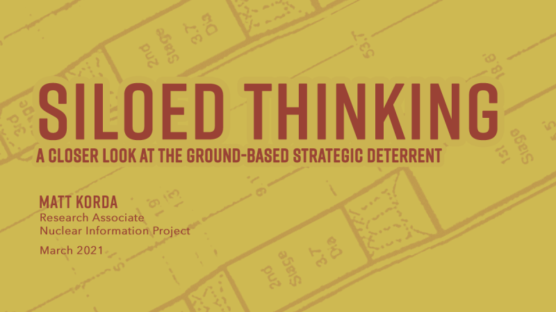 Siloed Thinking: A Closer Look at the Ground-Based Strategic Deterrent