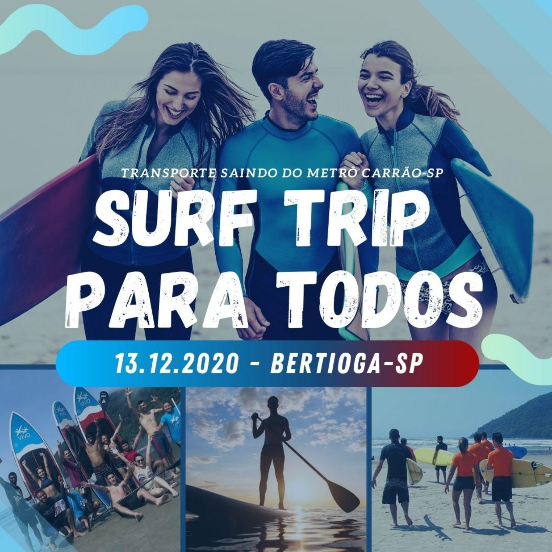 SURF TRIP em Bertioga-SP
