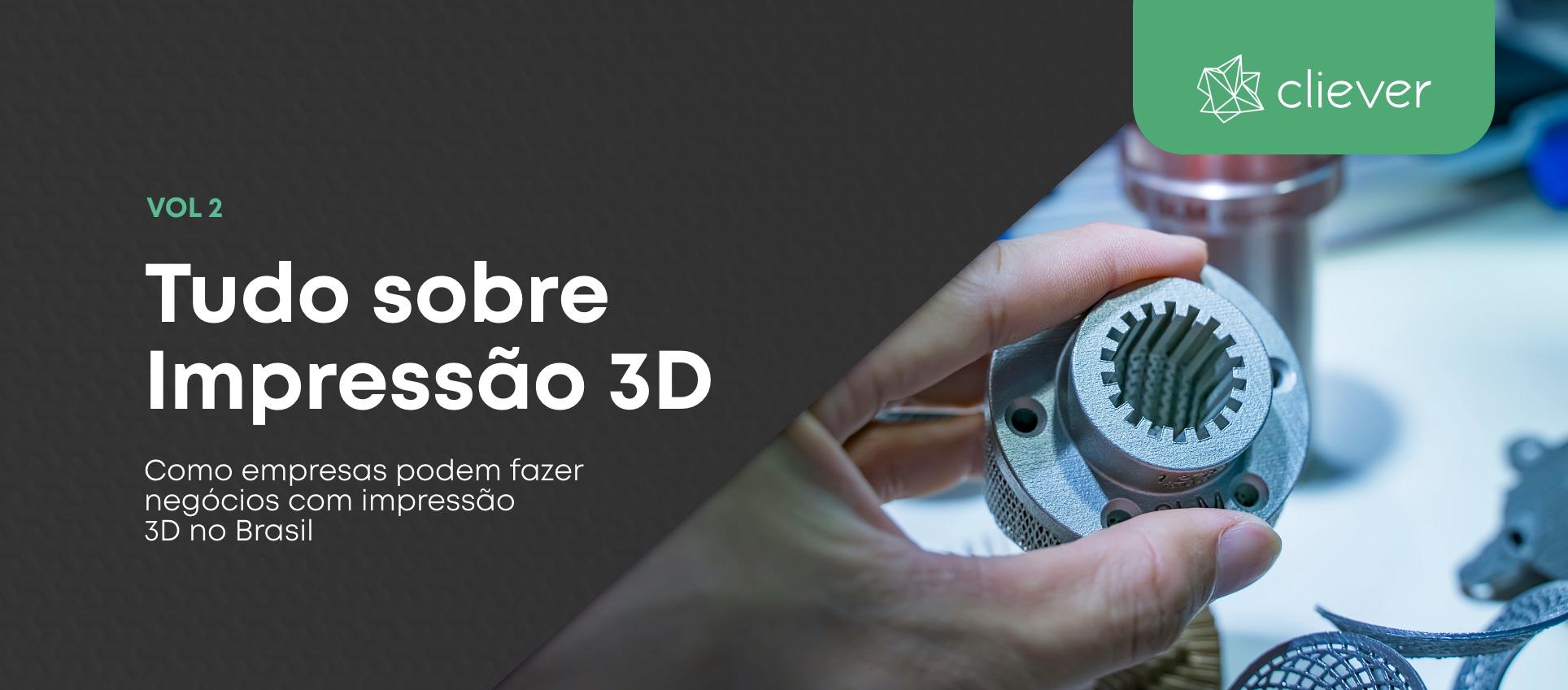 Como empresas podem fazer negócios com impressão 3D no Brasil