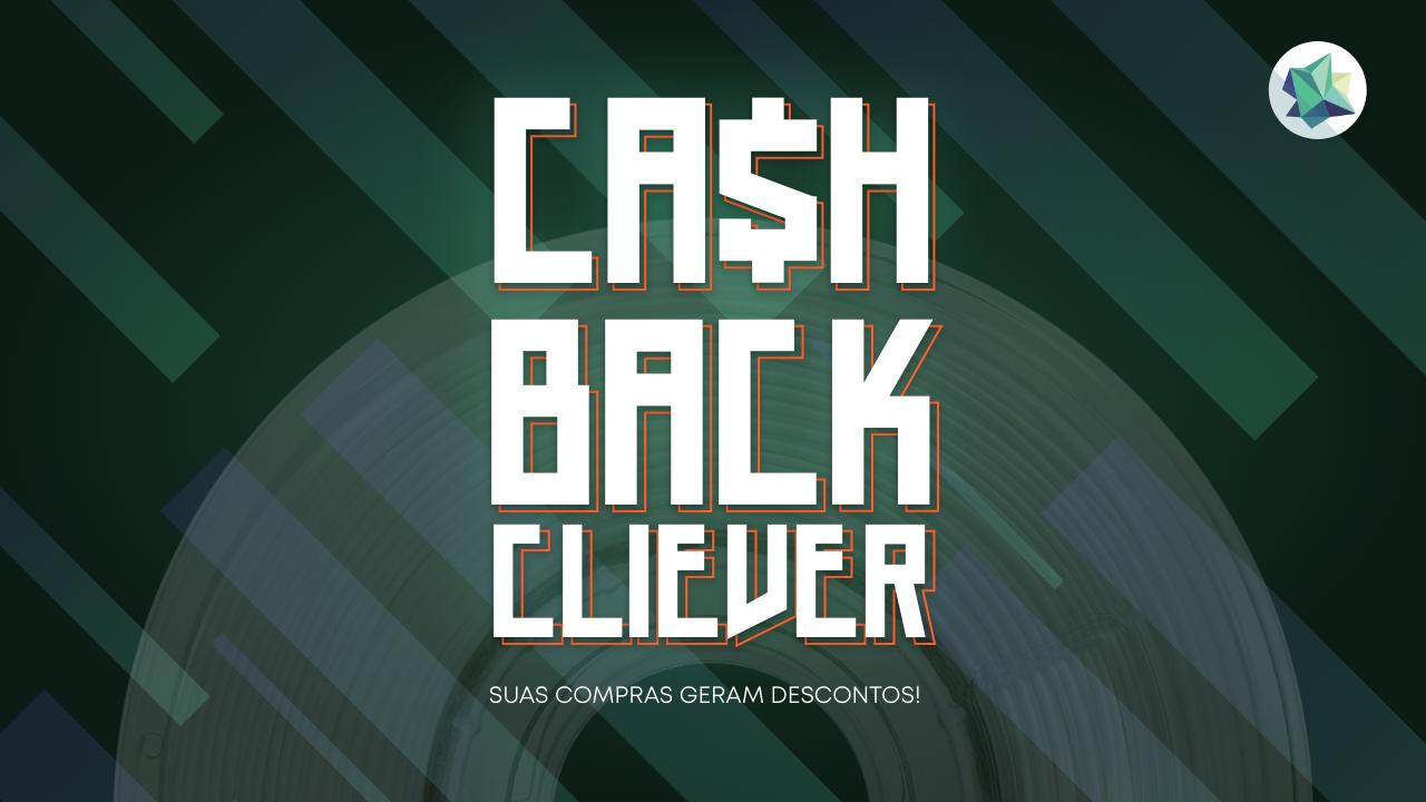 Cashback Cliever - Suas compras geram descontos!