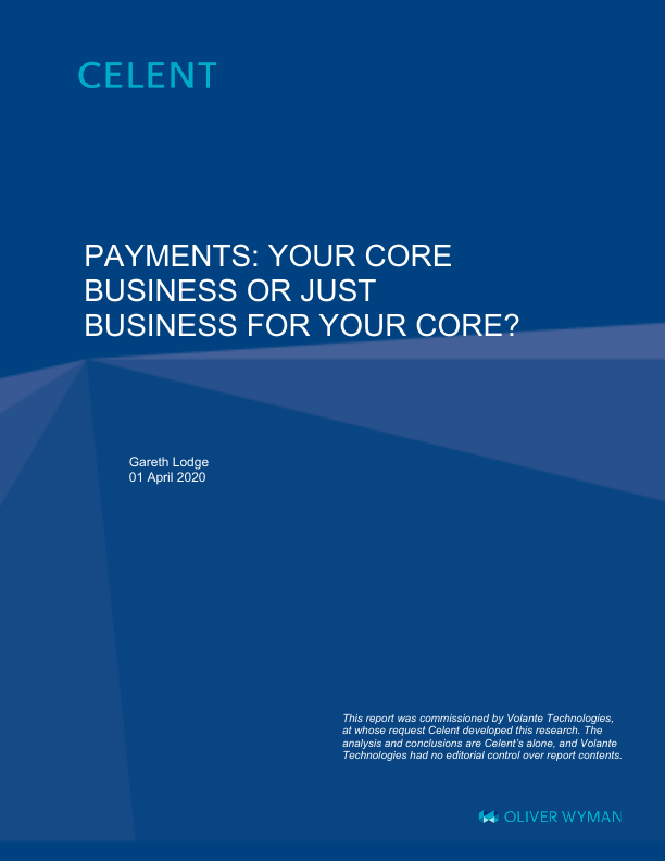 Celent Core Payments or Payments Core?