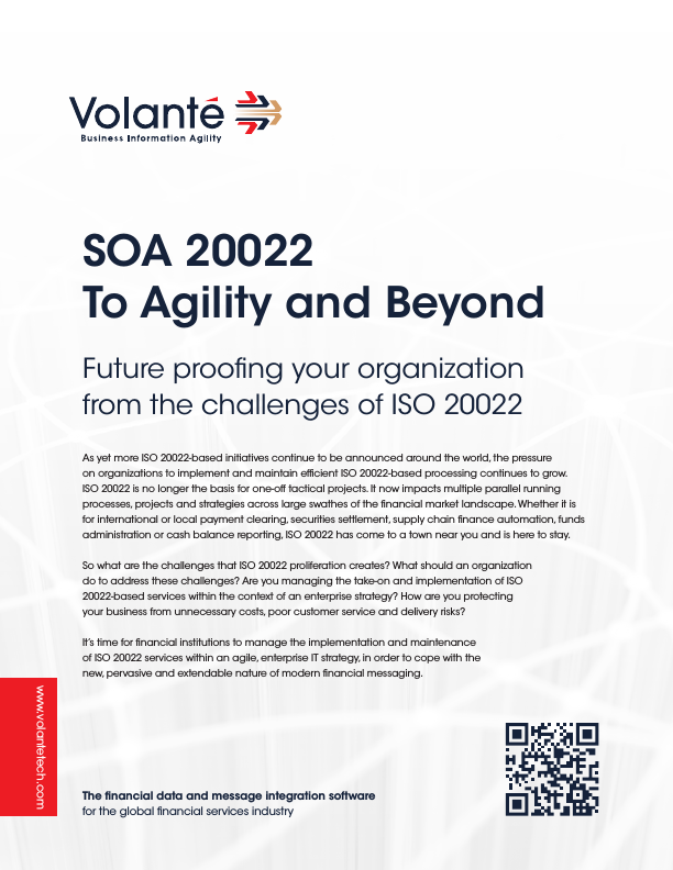 SOA 20022 To Agility and Beyond
