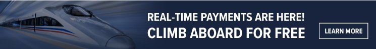 Real-Time Payments Are Here! Climb Aboard for Free