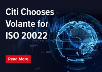 Citi chooses Volante for ISO 20022