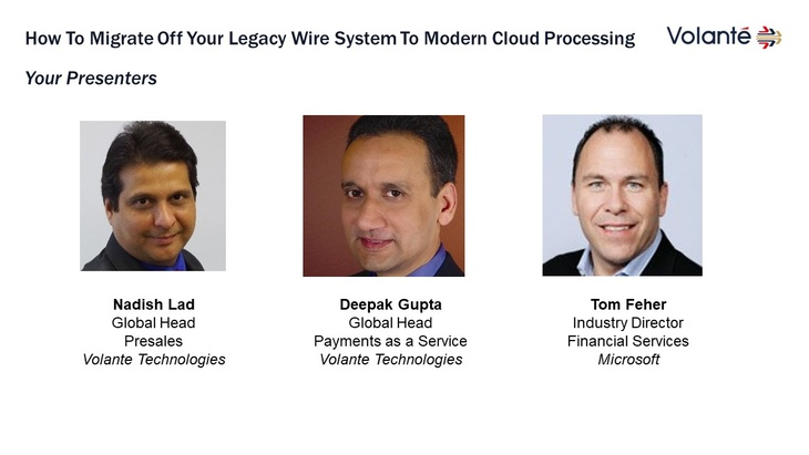 How to Migrate off Your Legacy Wire System to Modern Cloud Processing