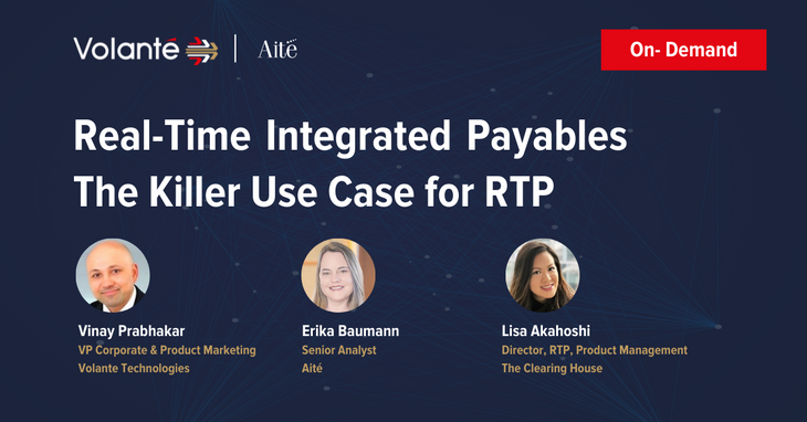 Real-Time Integrated Payables - The Killer Use Case for RTP