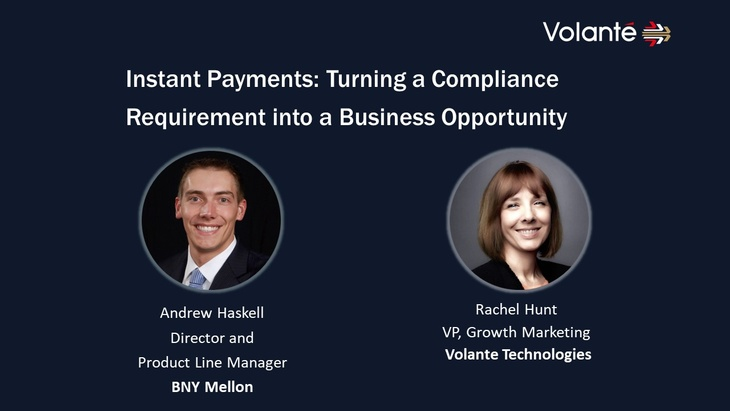 Instant Payments: Turning a Compliance Requirement into a Business Opportunity